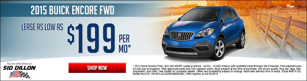 Special offers on the new 2015 Buick Encore at Sid Dillon of Crete