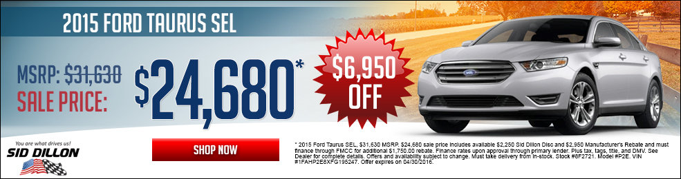 Special offers on the new 2015 Ford Taurus at Sid Dillon of Crete