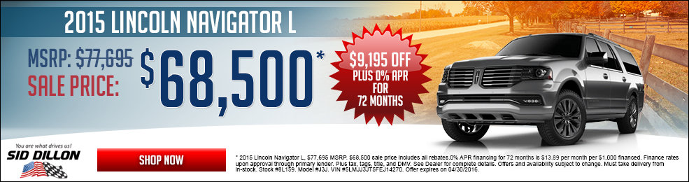 Special offers on the new 2015 Lincoln Navigator at Sid Dillon Crete