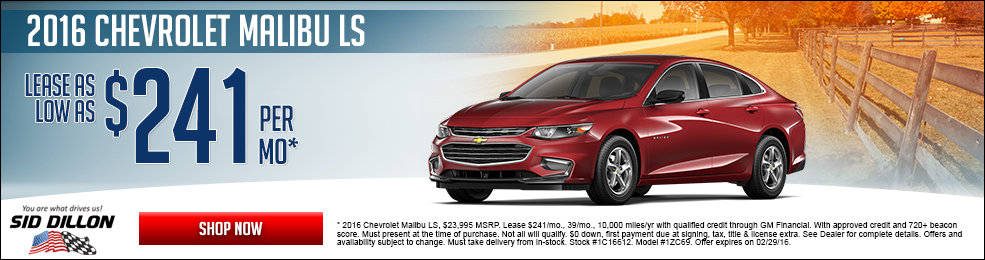 Special offers on the new 2016 Chevrolet Malibu at Sid Dillon of Crete