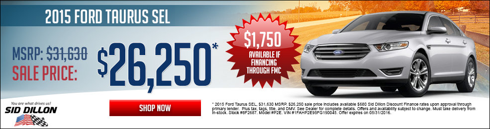 Special offers on the new 2015 Ford Taurus at Sid Dillon Crete