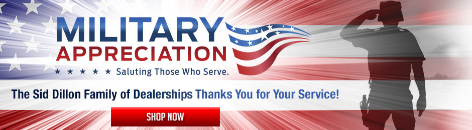 The Sid Dillon Family of Dealerships Thanks You for Your Service!