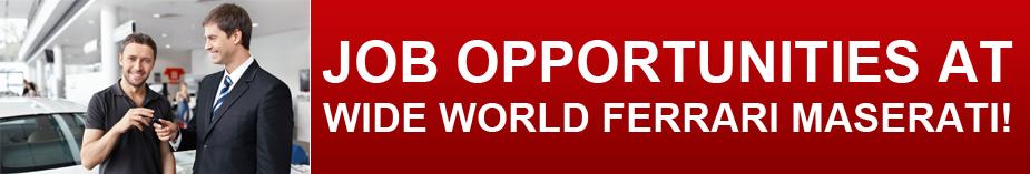 Wide World Ferrari Employment
