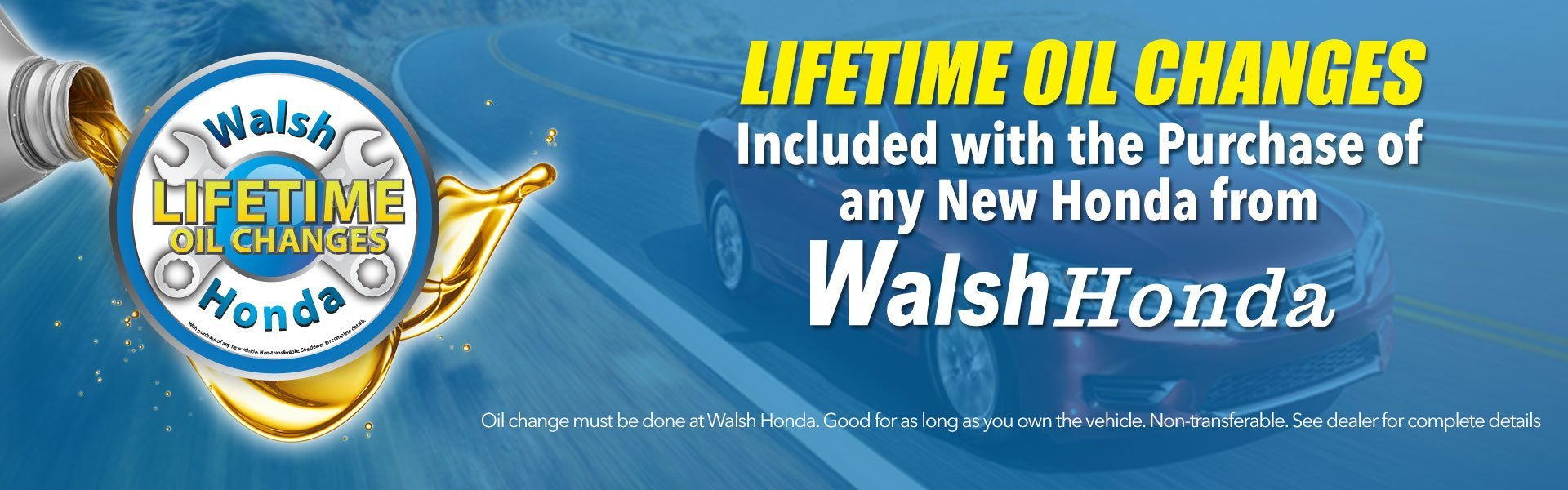 Walsh Honda Oil Change Banner