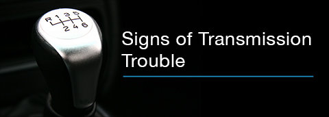 Signs of Transmission Trouble