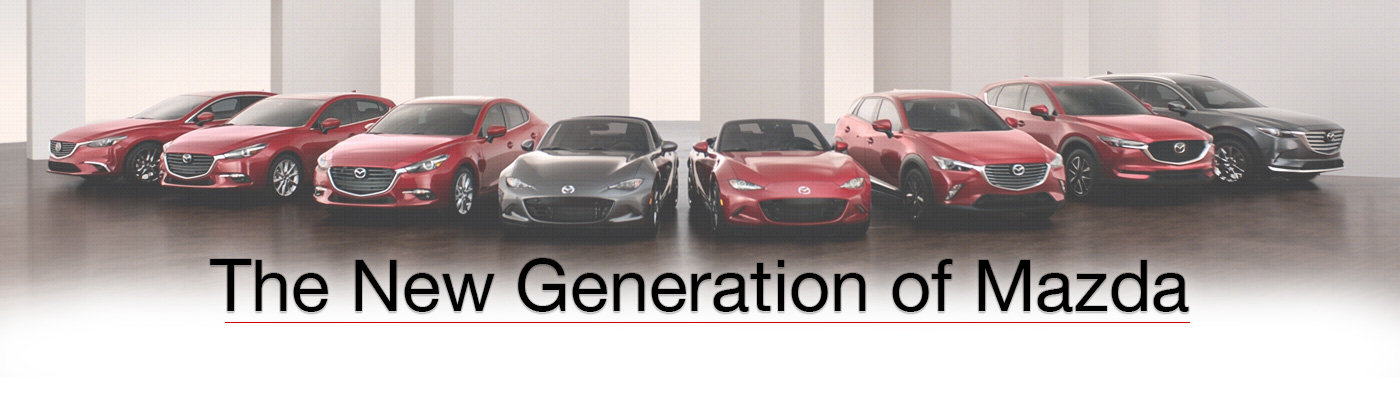 The New Generation of Mazda