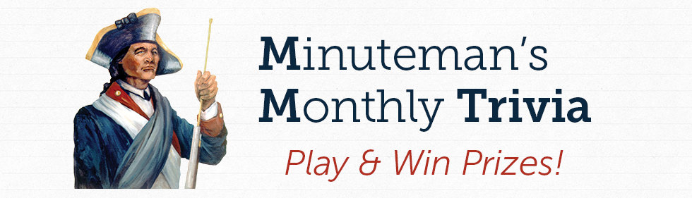 Minuteman Monthly Trivia