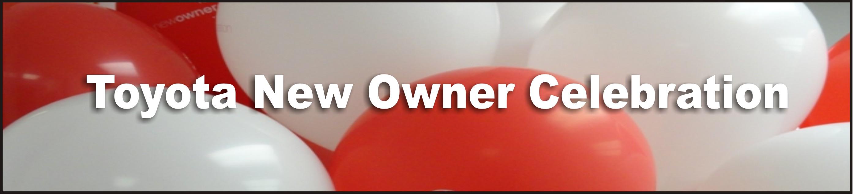 Toyota New owner Celebration