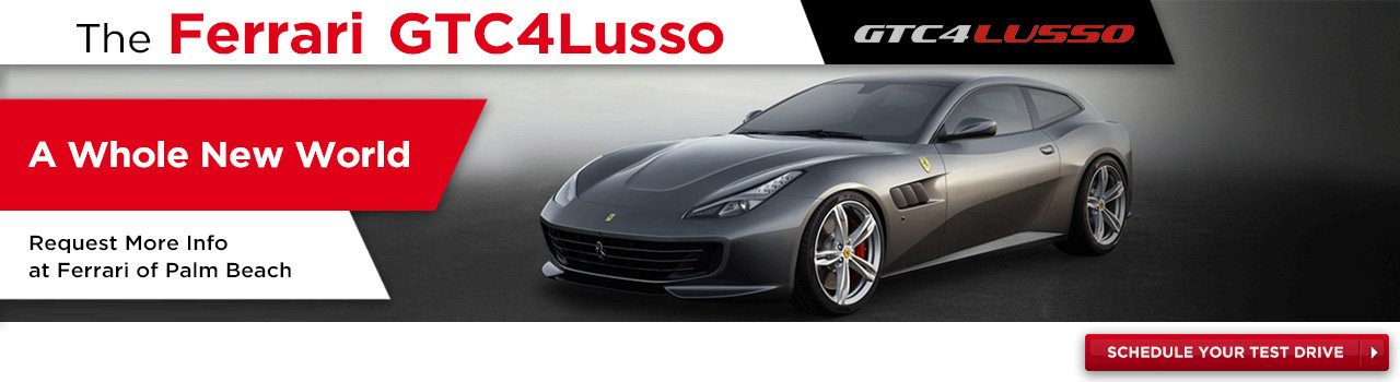 Shedule A Test Drive in Your New Ferrari GTC4 Lusso