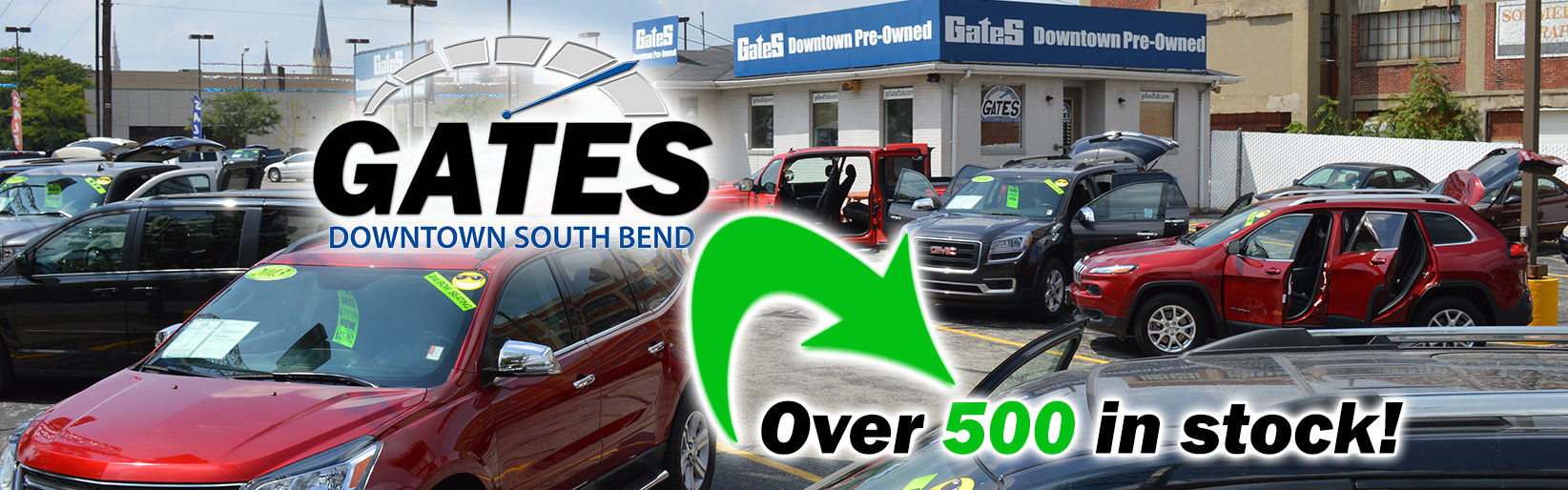 Gates Downtown South Bend | Quality Used Cars, Trucks, And SUVs | South  Bend, IN