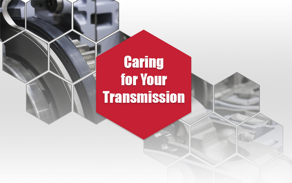 Caring For Your Transmission