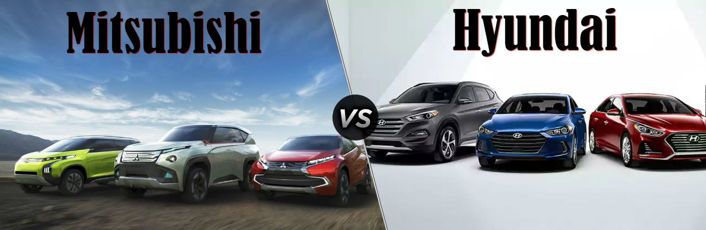 Mitsubishi VS Hyundai